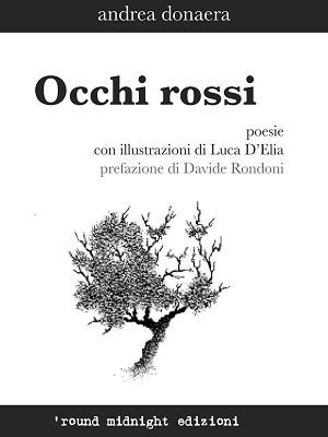 Photo of Il libro della settimana / 'Occhi rossi' di Andrea Donaera racconta l'era del romanticismo 2.0