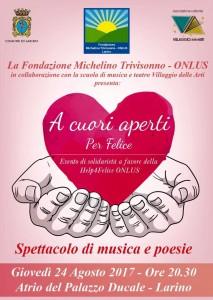 Acuori aperti per Felice locandina spettacolo 24 Agosto 2017