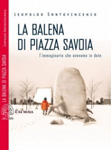 la balena di piazza savoia
