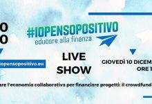 """Photo of Progetto """"Io Penso Positivo – Educare alla Finanza"""" – liveshow per gli studenti"""